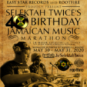 SELEKTAH TWICE 24 HOUR REGGAE LIVESTREAM BEGINS MIDNIGHT TONIGHT