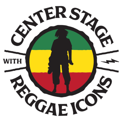 CENTER STAGE WITH REGGAE ICONS LAUNCH