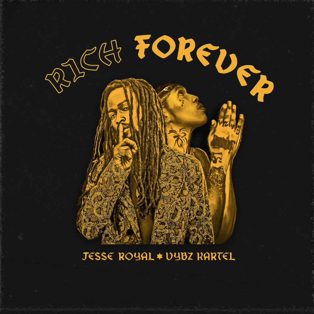 """JESSE ROYAL ANNOUNCES SOPHOMORE ALBUM ROYAL WITH THE RELEASE OF HIS NEW SINGLE """"RICH FOREVER"""" FEATURING VYBZ KARTEL"""